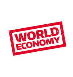 world economy rubber stamp vector image