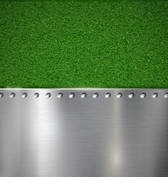 Background of grass and polished metal vector image vector image