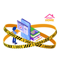 covid19-19 quarantine stay home distance education vector image