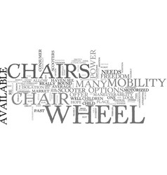 Wheel chairs with attitude text word cloud concept vector
