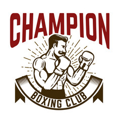 Champion boxing club vintage style boxer fighter vector