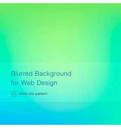 Elegant green blurred background for web design vector image
