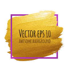 Golden brush stroke banner for your amazing vector