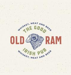 Good old ram irish pub abstract sign vector