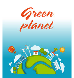 Green planet agitative poster with solar batteries vector