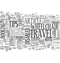 wheelchair travel tips text word cloud concept vector image