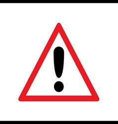 Red Exclamation Sign - Danger Triangle Road sign i vector image
