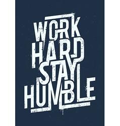 Work Hard Typography vector image