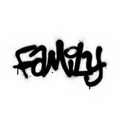 Graffiti family word sprayed in black over white vector