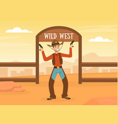 wild west concept cowboy standing with revolvers vector image
