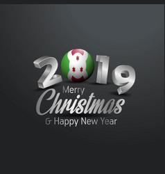 Burundi flag 2019 merry christmas typography new vector