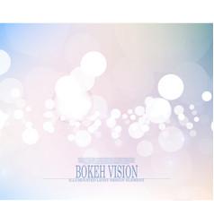 abstract bokeh vision bright fantasy background vector image vector image