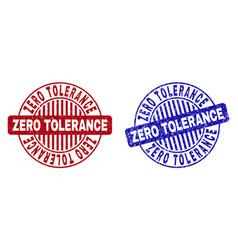Grunge zero tolerance textured round stamps vector