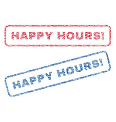 Happy hours exclamation textile stamps vector