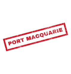 Port Macquarie Rubber Stamp vector image vector image