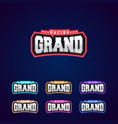 Set of the power full grand racing typography vector