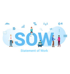 Sow statement work concept with big word or vector