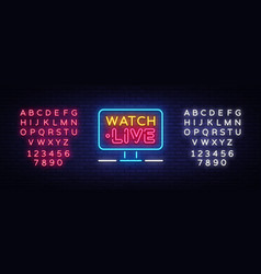 watch live neon text watch live neon sign vector image