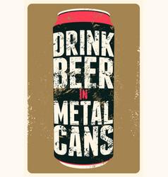 typography vintage grunge beer poster vector image