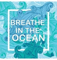 Breain ocean typographic nautical vector