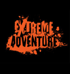 Extreme adventure lettering vector