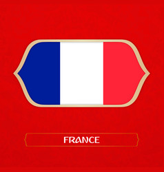 Flag of france is made in football style vector