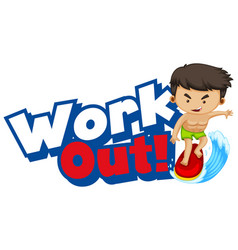 Font design for word work out with kid doing vector