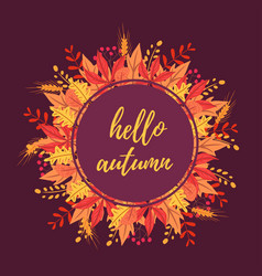 hello autumn composition on leaves bouquet vector image