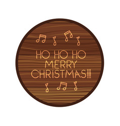 Circle on wooden with christmas message vector