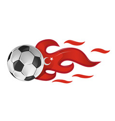 soccer ball on fire with turkey flag vector image