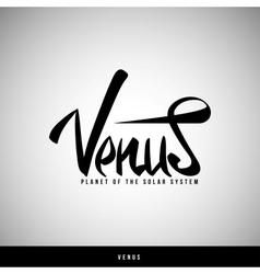 Venus hand lettering - handmade calligraphy vector