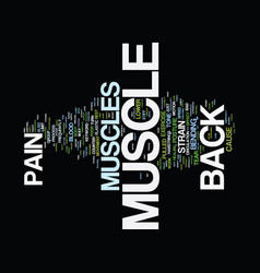 z back muscle pain text background word cloud vector image