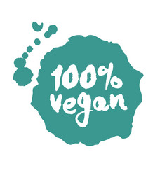 Calligraphy one hundred percent vegan label on a vector