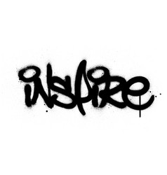 graffiti inspire word sprayed in black over white vector image