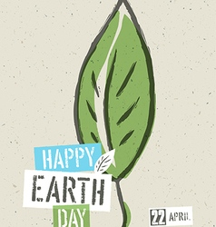 Happy Earth Day Poster Green leaf symbolic on the vector image vector image