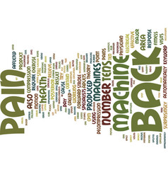 Z back pain machine text background word cloud vector