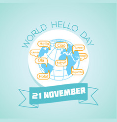 21 november world hello day vector