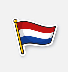 sticker flag netherlands on flagstaff vector image