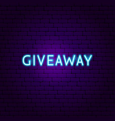 giveaway neon sign vector image
