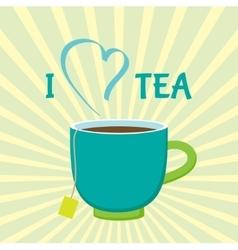 I love tea vector