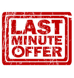 last minute offer rubber stamp vector image