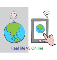 real life vs online vector image