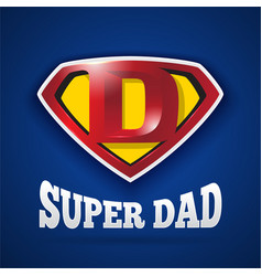 Super dad logo design for fathers day vector