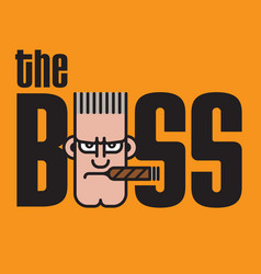 The boss design vector