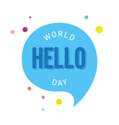 world hello day background with colorful dot vector image