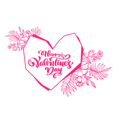 calligraphy phrase happy valentines day with heart vector image