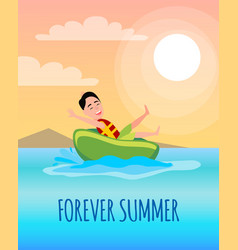 Forever summer poster boy ride on rubber donut vector