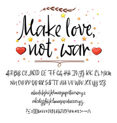make love not war modern calligraphy vintage vector image