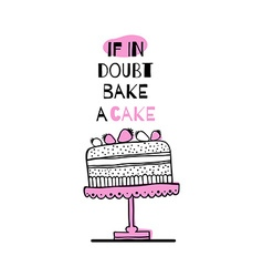 Greeting card with quote about cakes vector
