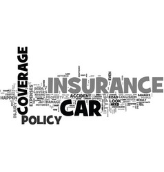 When car insurance is your friend text word cloud vector